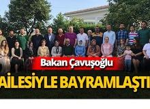 Bakan Çavuşoğlu'ndan Alanya'daki ailesine bayram ziyareti