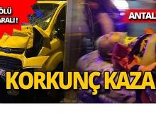 Tur midibüsü ile ticari taksi çarpıştı: 1 ölü, 7 yaralı!