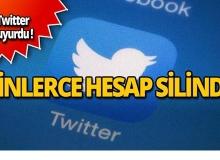 Twitter binlerce hesabı sildi!