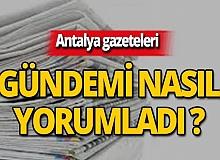 13 Temmuz 2019 Antalya'nın yerel gazete manşetleri