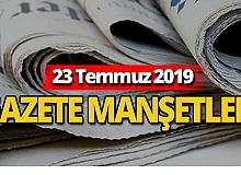 23 Temmuz 2019 Antalya'nın yerel gazete manşetleri
