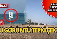 Antalya'nın ünlü plajındaki bu görüntü şaşırttı