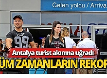Antalya turizmde rekor kırdı