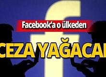 Facebook o ülkeden ceza alacak!
