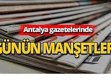 16 Ağustos 2019 Antalya'nın yerel gazete manşetleri