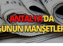 19 Ağustos 2019 Antalya'nın yerel gazete manşetleri