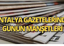 22 Ağustos 2019 Antalya'nın yerel gazete manşetleri