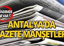 24 Ağustos 2019 Antalya'nın yerel gazete manşetleri