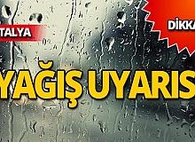 Antalyalılar dikkat! Meteoroloji saat verdi
