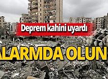 Deprem kahininden yeni uyarı: Alarmda olun!