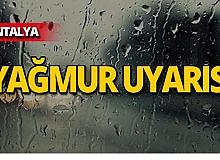 Meteoroloji'den Antalya için yağmur uyarısı!