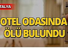Yaşlı turist otel odasında ölü bulundu!