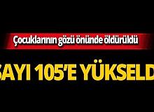 105'inci kadın cinayeti ülkeyi sarstı!