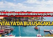 11 belediye Antalya'da buluşacak!