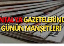 11 Eylül 2019 Antalya'nın yerel gazete manşetleri