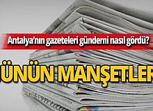 14 Eylül 2019 Antalya'nın yerel gazete manşetleri