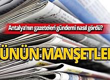 19 Eylül 2019 Antalya'nın yerel gazete manşetleri