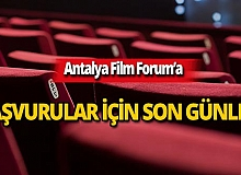 Antalya Film Forum'a son başvuru 6 Eylül