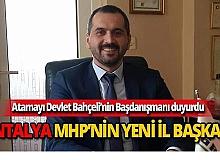 Antalya MHP İl Başkanlığı'na Hilmi Durgun atandı.