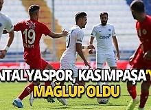 Antalyaspor Kasımpaşa'ya mağlup oldu