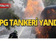 Çarpmanın şiddetiyle LPG tankeri yandı