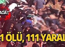 Kentte facia: 31 ölü, 111 yaralı!