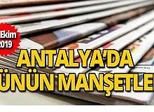 15 Ekim 2019 Antalya'nın yerel gazete manşetleri