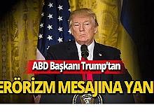 """ABD Başkanı Trump: """"Terörizmi yenelim"""""""