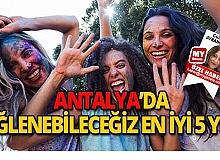 Antalya'da eğlenebileceğiniz 5 yer!