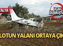 Pilotun yalanını jandarma yakaladı