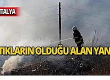 Sera atıklarının döküldüğü alanda yangın çıktı