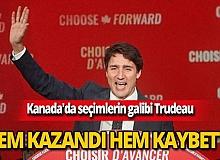 Trudeau hem kazandı hem kaybetti