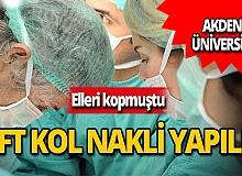 Antalya'da çift kol nakli yapıldı