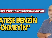 Cüneyt Bol, Türkiye'yi karıştıran 'Otizmli çocuklar' olayının perde arkasını yazdı