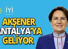 İYİ Parti Genel Başkanı Meral Akşener Antalya'ya geliyor