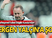 PFDK'den Sergen Yalçın'a ceza
