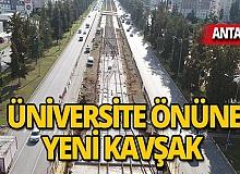 Akdeniz Üniversitesi önüne yeni kavşak
