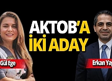AKTOB'a iki aday