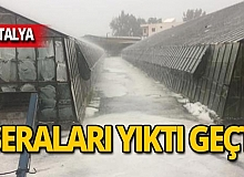 Antalya'yı dolu vurdu