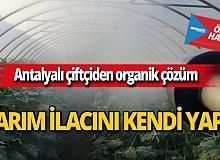Antalyalı çiftçi tarım ilacını kendi yaptı