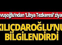 Çavuşoğlu'ndan Kılıçdaroğlu'na Libya Tezkeresi ziyareti