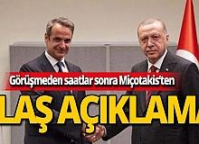 Miçotakis'ten Erdoğan ile görüşme sonrası flaş açıklama