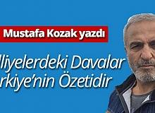 """Mustafa Kozak yazdı: """"Adliyelerdeki davalar Türkiye'nin özetidir"""""""