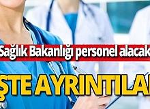 Sağlık Bakanlığı personel alımı başvuruları başlıyor!