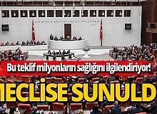 AK Parti milyonların sağlığını garantiye alacak teklifi sundu