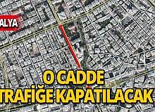 Antalya'nın en işlek caddesi trafiğe kapalı!