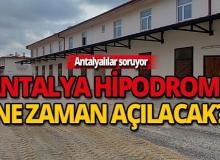 """Antalyalılar soruyor """"Hipodrom ne zaman açılacak?"""""""