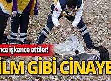 İşkenceli cinayetin hikayesi kan dondurdu