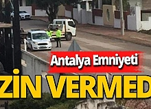 "Antalya Emniyeti işgale ""Dur"" dedi"