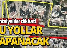 Antalyalılar dikkat!